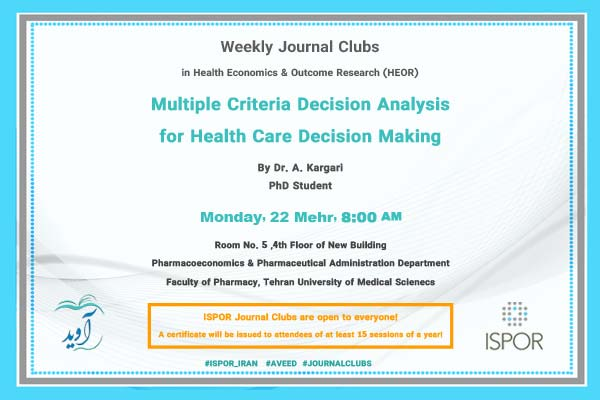 Multiple Criteria Decision Analysis for Health Care Decision Making